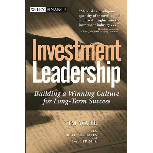 Investment Leadership: Building a Winning Culture for Long Term Success