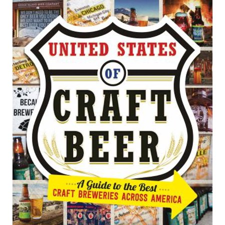 The United States Of Craft Beer  A Guide To The Best Craft Breweries Across America