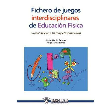 Fichero De Juegos Interdisciplinares De Educacion Fisica  Su Contribucion A Las Competencias Basicas