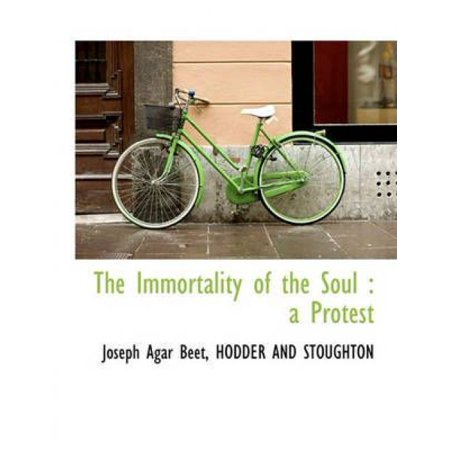 The Immortality of the Soul: A Protest - image 1 of 1