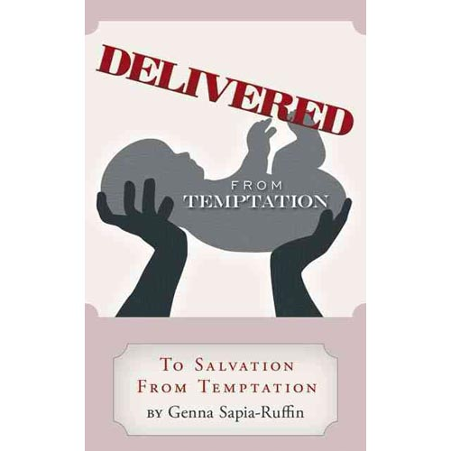 Delivered from Temptation: From Temptation to Salvation