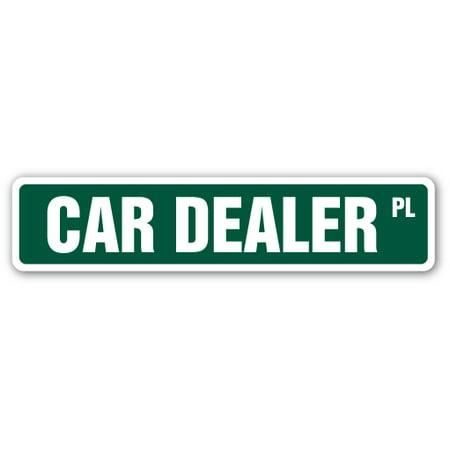 CAR DEALER Street Sign car salesman new lemons vehicles | Indoor/Outdoor | 24