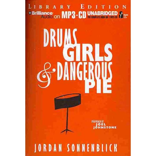 Drums, Girls, and Dangerous Pie: Library Edition
