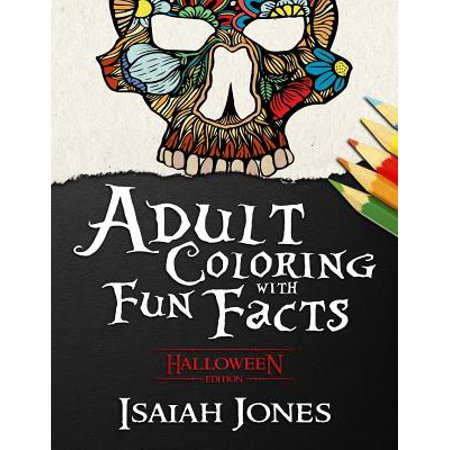 Adult Coloring with Fun Facts : Halloween Edition - History Of Halloween Fun Facts