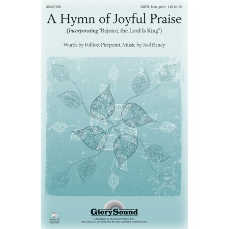 Shawnee Press A Hymn of Joyful Praise SATB WITH FLUTE (OR C-INST) composed by Joel Raney