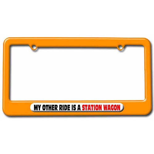 My Other Ride Is A Station Wagon License Plate Tag Frame, Multiple Colors