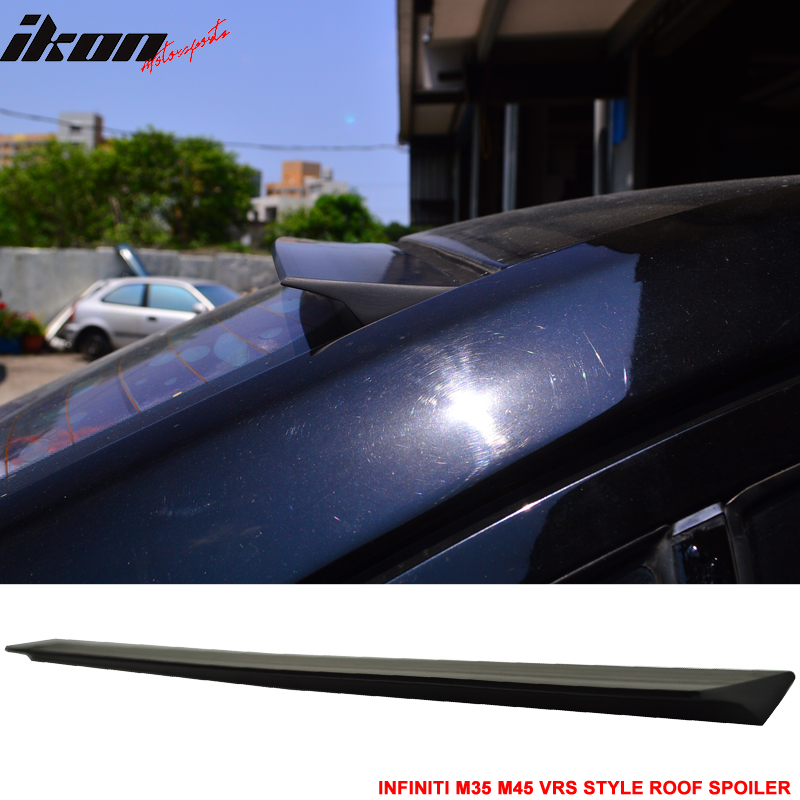 For 03-04 Infiniti M35 M45 2nd VRS Style Roof Spoiler Wing - PUF
