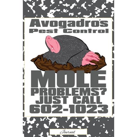 Avogadro S Pest Control Mole Problems Call 6021023 Journal
