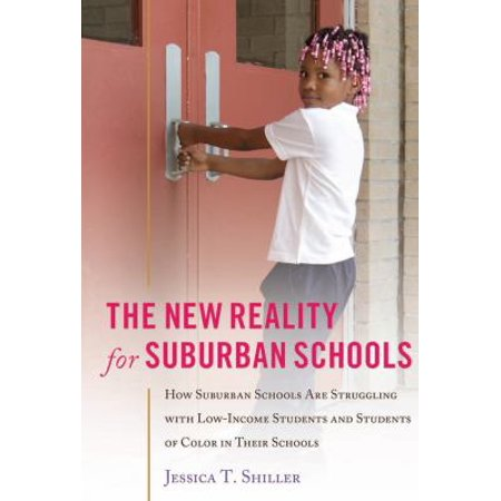 The New Reality For Suburban Schools  How Suburban Schools Are Struggling With Low Income Students And Students Of Color In Their Schools