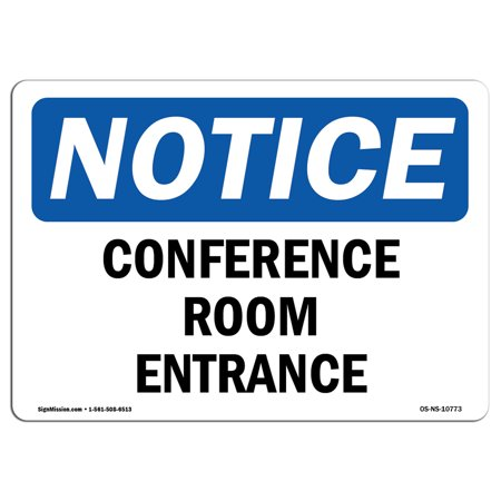 Conference Room Sign (OSHA Notice Sign - Conference Room Entrance | Choose from: Aluminum, Rigid Plastic or Vinyl Label Decal | Protect Your Business, Construction Site, Warehouse & Shop Area | Made in the USA)