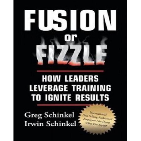 Fusion Or Fizzle  How Leaders Leverage Training To Ignite Results