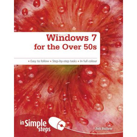 Microsoft Windows 7 for the Over 50s