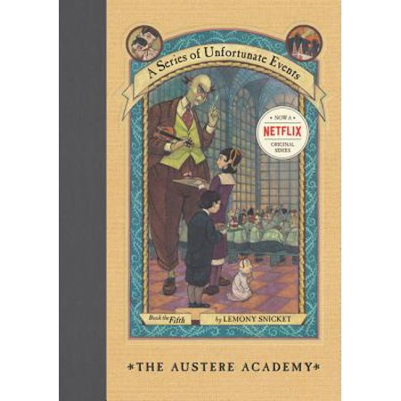 A Series of Unfortunate Events #5: The Austere Academy
