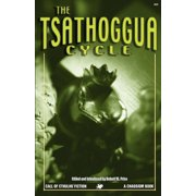 The Tsathoggua Cycle : Terror Tales of the Toad God