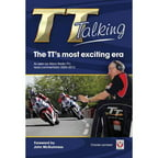 The TT's Most Exciting Era: As Seen by Manx Radio TT's Lead Commentator 2004-2012