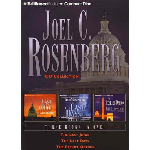 Joel C. Rosenberg CD Collection: The Last Jihad / The Last Days / The Ezekiel Option