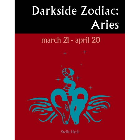 Darkside Zodiac: Aries - eBook Aries Zodiac Personality