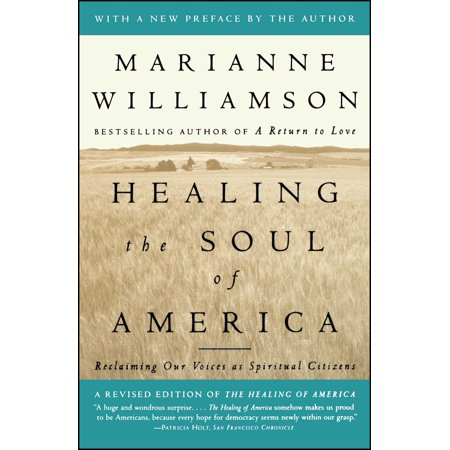 Healing the Soul of America : Reclaiming Our Voices as Spiritual (The Healing Of America Summary By Chapter)