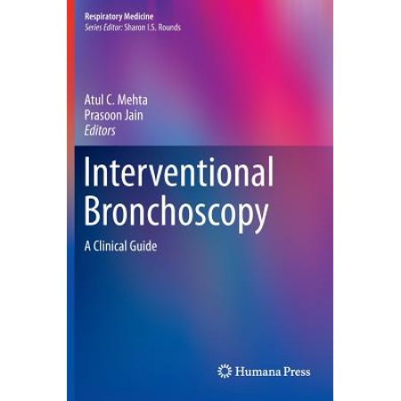 Interventional Bronchoscopy : A Clinical (Interventional Spine)