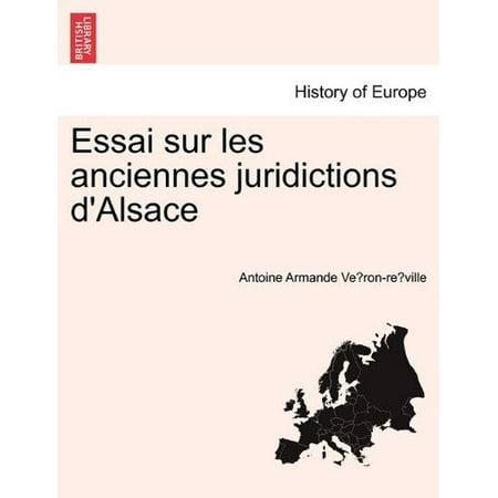 Essai Sur Les Anciennes Juridictions D  039 Alsace  French  English