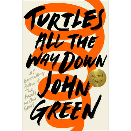 Hand Signed Green - Turtles All the Way Down (Signed Edition)