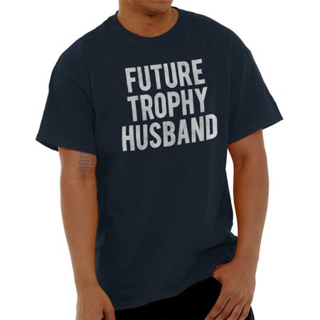 Brisco Brands Future Trophy Husband Dad Gift Mens Short Sleeve T-Shirt ()