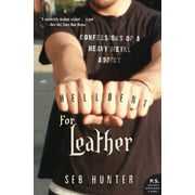P.S.: Hell Bent for Leather: Confessions of a Heavy Metal Addict (Paperback)
