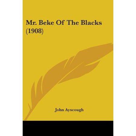 mr beke of the blacks 1908. Black Bedroom Furniture Sets. Home Design Ideas
