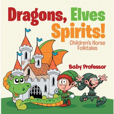 Dragons, Elves, Sprites!   Children's Norse Folktales - - Spirit Products
