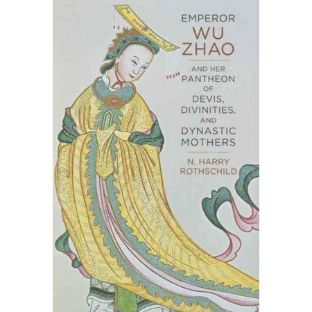 Emperor Wu Zhao And Her Pantheon Of Devis  Divinities  And Dynastic Mothers