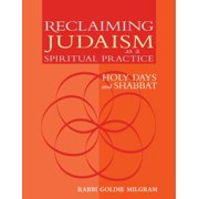 Reclaiming Judaism as a Spiritual Practice : Holy Days and Shabbat