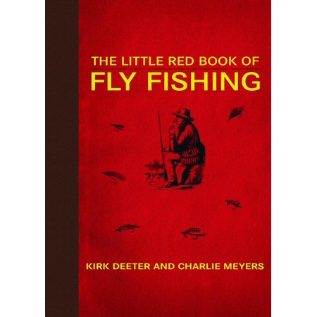 High Sierra Fly Fishing Book - Little Red Books: The Little Red Book of Fly Fishing (Hardcover)