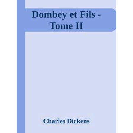 Dombey et Fils - Tome II - eBook