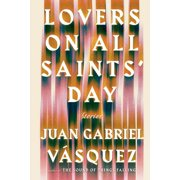 Lovers on All Saints' Day : Stories