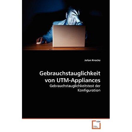 Gebrauchstauglichkeit Von Utm-Appliances Gebrauchstauglichkeit Von Utm-Appliances