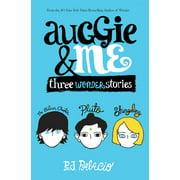 Auggie & Me: Three Wonder Stories (Hardcover)