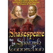 Shakespeare and The Spanish Connection by