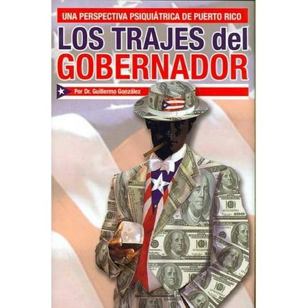 Los Trajes Del Gobernador: Una Perspectiva Psiquiatrica De Puerto - Fotos De Trajes De Halloween