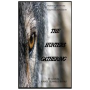 The Hunters Gathering.......vol. 2 - eBook