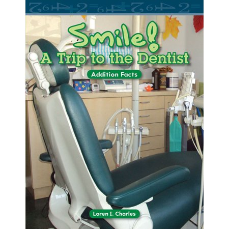Smile! A Trip to the Dentist - eBook (Best Smile Makeover Dentist)