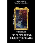 Die Freifrau und die Geisterpiraten - eBook