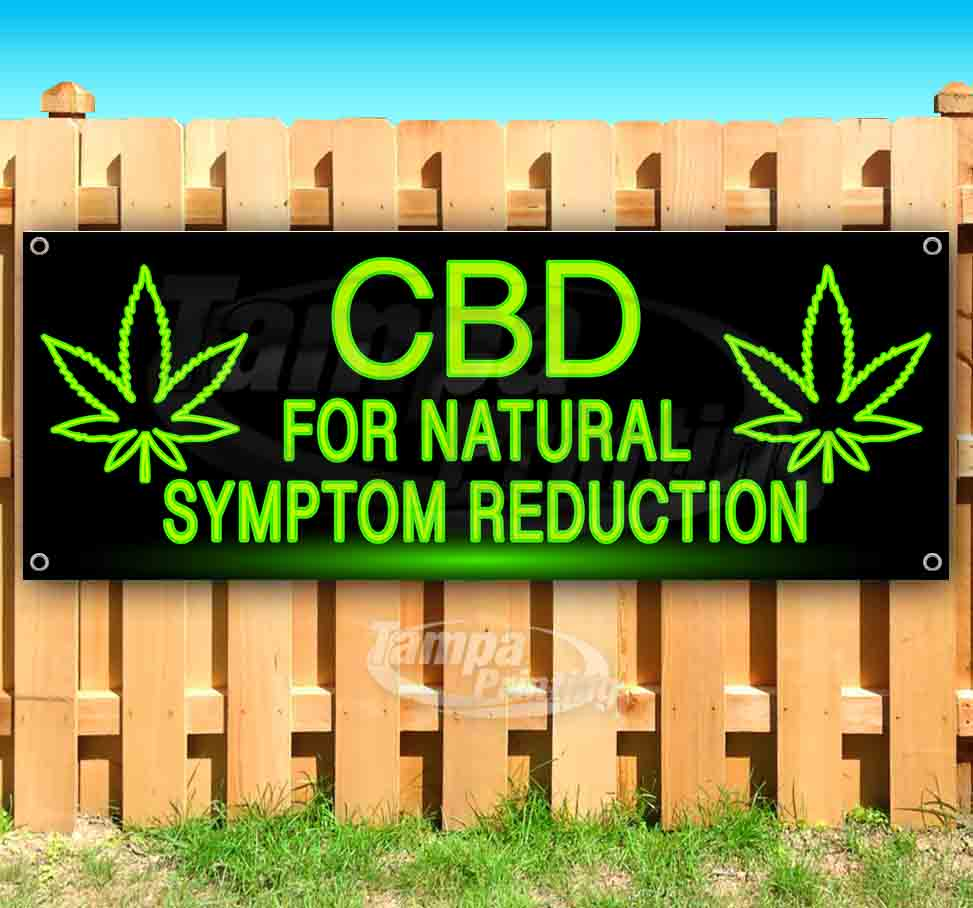CBD for Natural Symptom Reduction 13 oz Banner Heavy-Duty Vinyl Single-Sided with Metal Grommets