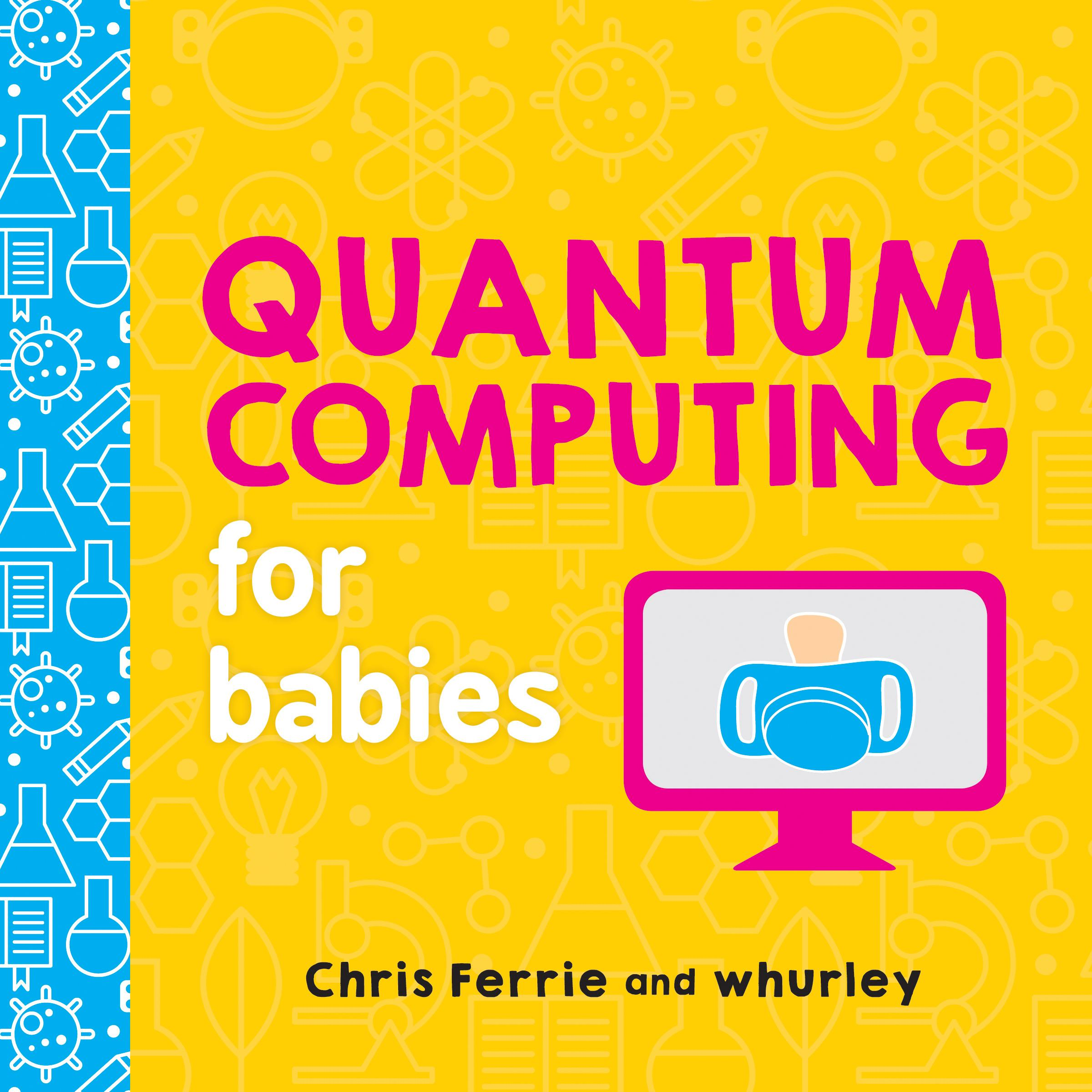 Quantum Computing for Babies