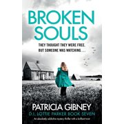 Detective Lottie Parker: Broken Souls: An absolutely addictive mystery thriller with a brilliant twist (Paperback)