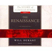 The Renaissance: A History of Civilization in Italy from 1304 1576 Ad