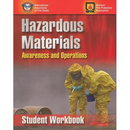 Nfpa Hazardous Materials - Hazardous Materials Awareness and Operations, Student Workbook