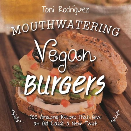 Halloween Burger Recipe (Mouthwatering Vegan Burgers : 100 Amazing Recipes That Give an Old Classic a New)