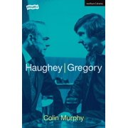 Modern Plays: Haughey/Gregory (Paperback)