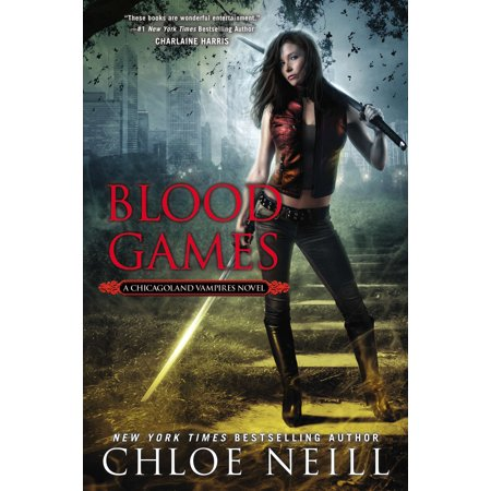 Blood Games : A Chicagoland Vampires - Vampire Blood