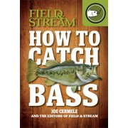 How to Catch Bass (Field & Stream)